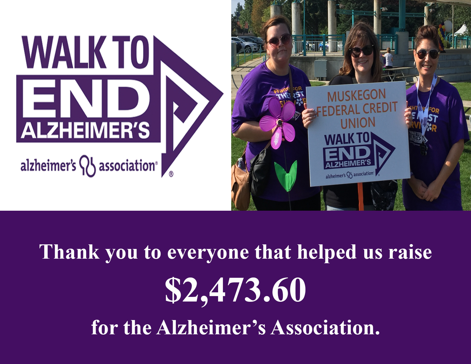 THANK YOU TO EVERYONE THAT HELPED US RAISE TWO THOUSAND TWO HUNDRED AND TWENTY THREE DOLLARS AND SIXTY CENTS FOR THE ALZHEIMER'S ASSOCIATION.